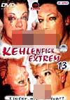 Kehlenfick Extrem 13