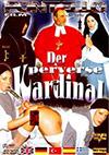 Der perverse Kardinal