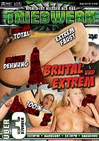 Brutal und Extrem