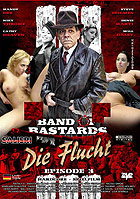 Band Of Bastards 3: Die Flucht