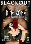 King Konk And The White Women