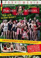 Pärchen Club Schiedel: Wie geil ist das denn!?