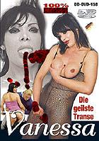 Die geilste Transe - Vanessa