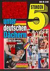 Sex unter deutschen Dächern - 5 Stunden