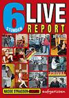 Live-Report - 6 Stunden