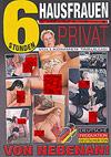 Hausfrauen Privat - 6 Stunden