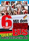 Mit dem Fickbus durch Deutschland - 6 Stunden