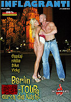 Berlin... Sex-Tour durch die Nacht