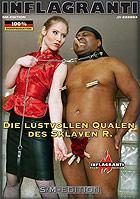 Die lustvollen Qualen des Sklaven R.