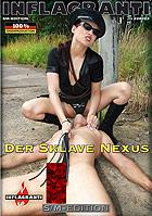Der Sklave Nexus