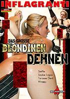 Das grosse Blondinen Dehnen