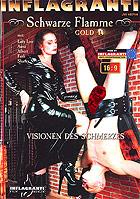 Schwarze Flamme Gold 14 Visionen Des Schmerzes