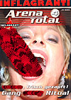 Arena Total 4 - Gang Bang Ritual - Sperma, frisch gezapft!