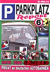Parkplatz Report 6