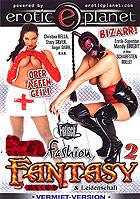 Fetish, Fashion, Fantasy 2 / Fashion Girls 3