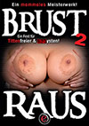 Brust Raus 2