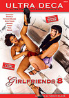 Girlfriends 8
