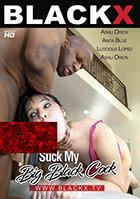 Suck My Big Black Cock