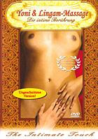Yoni & Lingam-Massage: Die Intime Berührung