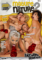 Mature By Nature 2