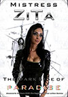 Mistress Zita: The Dark Side Of Paradise