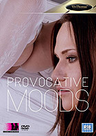 Provocative Moods