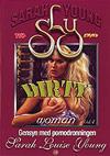 Sarah Louise Young: Dirty Woman 4