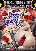 Phat Ass White Booty 3 Special Edition