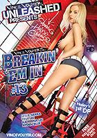 Breakin Em In 13