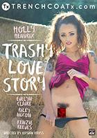 Trashy Love Story
