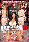 Gangland: Super Gangbang 5