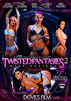 Twisted Fantasies 2 Dark Desires DVD