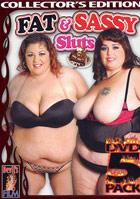Fat & Sassy Sluts