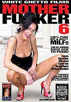 Mother Fucker 6