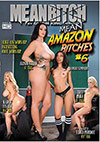 Mean Amazon Bitches 6