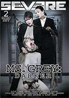 Ms. Grey 2: Darker - 2 Disc Set
