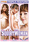 Triple Feature: Squirtwoman 1-3 - 3 Disc Set