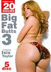 Big Fat Butts 3 - 5 Disc Set - 20h