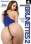 Amazing Brunettes 2 - 4 Stunden