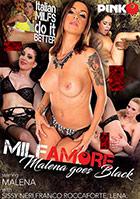 MILF Amore: Malena Goes Black