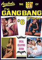 The Best of The Gangbang Girl Series 6
