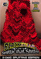 Blackzilla Is Splittin That Shitter 1  2 DVDs