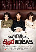 Love Marriage Other Bad Ideas
