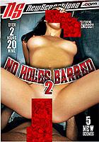 No Holes Barred 2