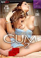 She Made Me Cum 2