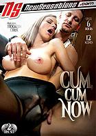 Cum Cum Now