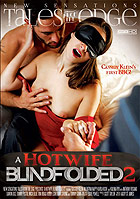 A Hot Wife Blindfolded 2