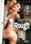 Teens Like It Rough 3