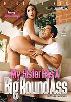 My Sister Has A Big Round Ass DVD