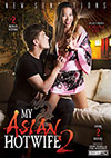 My Asian Hotwife 2